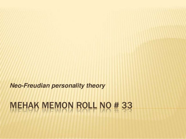 Personality Theory • First