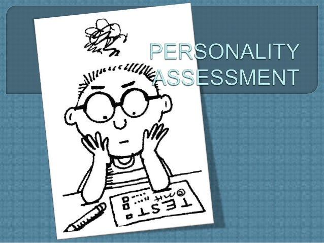 Personality assessment(2nd Sem)
