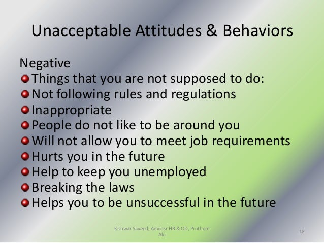 acceptable and unacceptable behaviors Unacceptable behaviors that will destroy your relationship real fast  listen,  whether you accept it as such or not, it's just a way of.