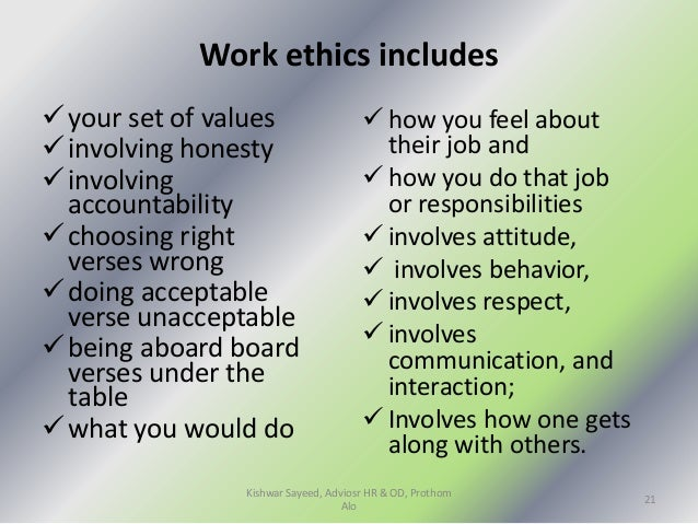 workplace ethics and attitudinal change Ethical dilemmas frequently arise in the office, and dealing with them improperly can lead to a strained work environment here are four ethical personality types and.