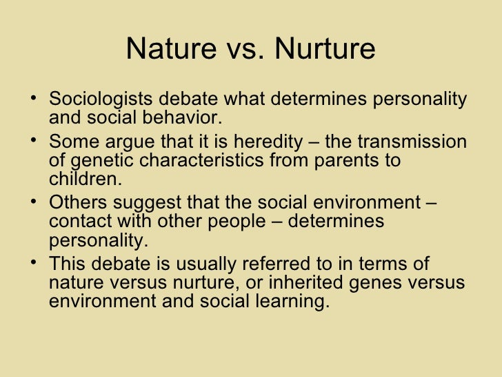 nature versus nurture debate