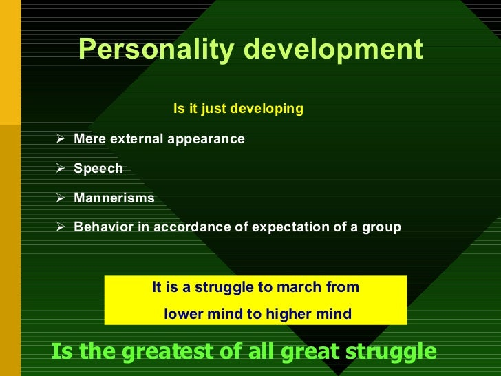 importance of values in personality development Are ethical and moral values important for personality development education and positive outlook are important ingredients for personality development.
