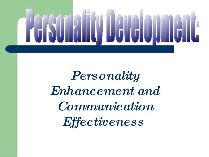 Personality Development: Personality Enhancement and Communication Effectiveness