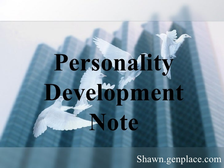 Personality Development Notes