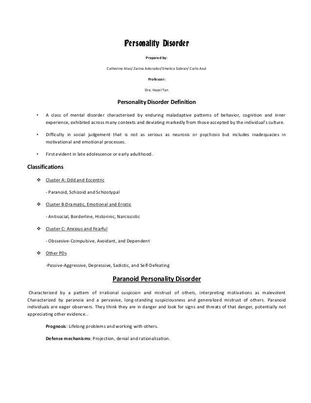 Personality Disorder Prepared by: Catherine Atas/ Zarina Adorador/Emelica Sabran/ Carlo Azul Professor: Dra. Hazel Tan  Pe...