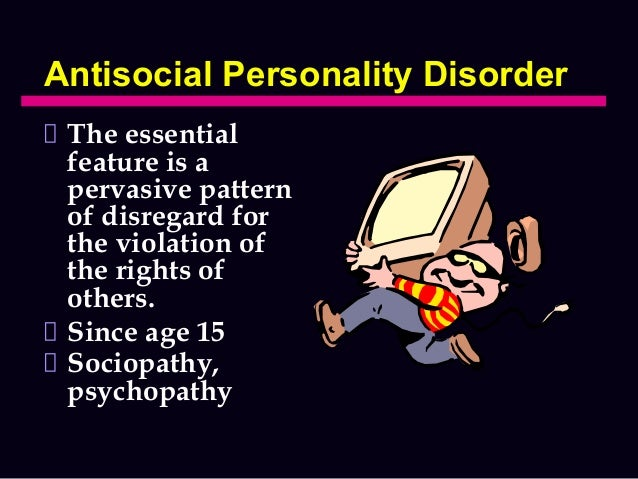 Dating an antisocial personality disorder