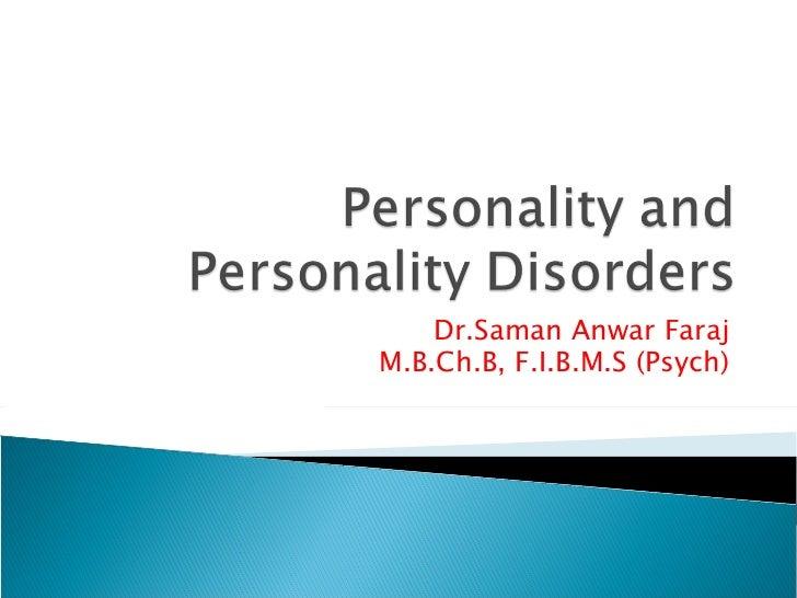 psychiatry.Personality disorders.(dr.saman)