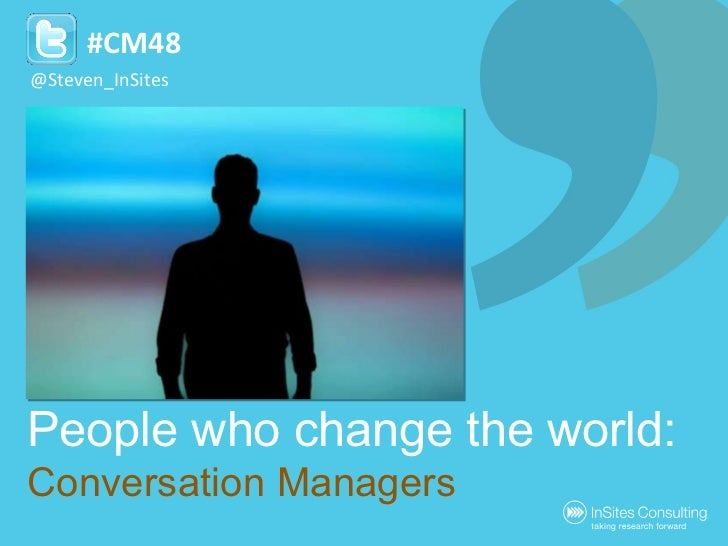 People who change the world: Conversation Managers