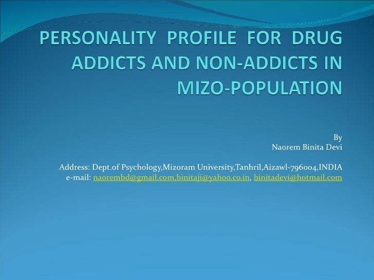 Personality  profile  for  drug addicts and non addicts in