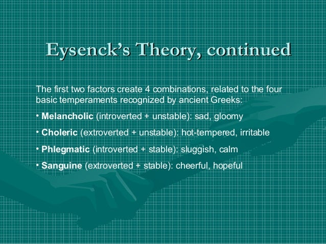 Eysenck's Theory Continued