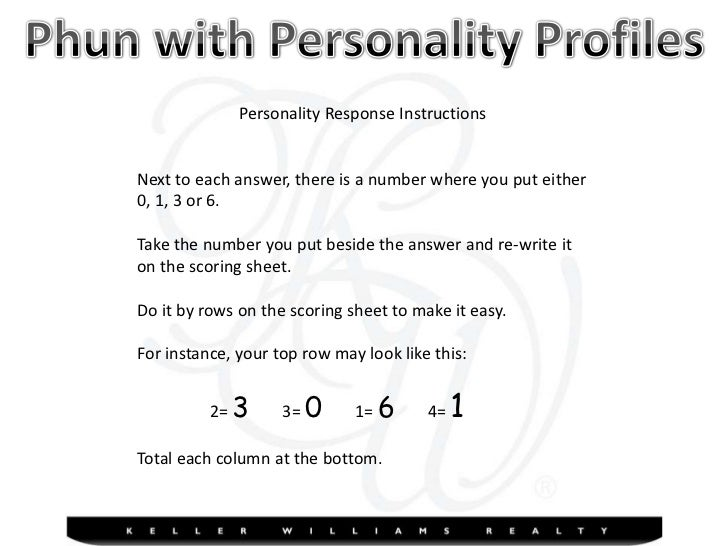 Personality Response Instructions<br />Next to each answer, there is a number where you put either<br />0, 1, 3 or 6.  <br...