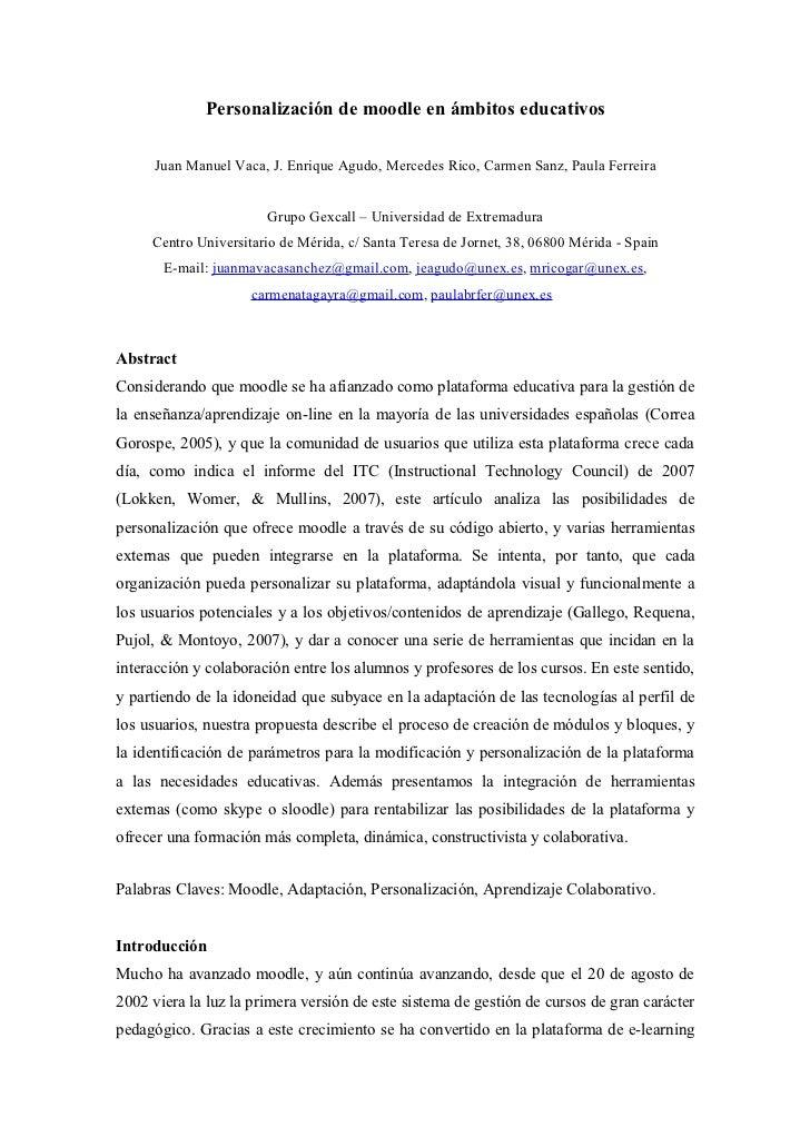 Personalización de moodle en ámbitos educativos       Juan Manuel Vaca, J. Enrique Agudo, Mercedes Rico, Carmen Sanz, Paul...