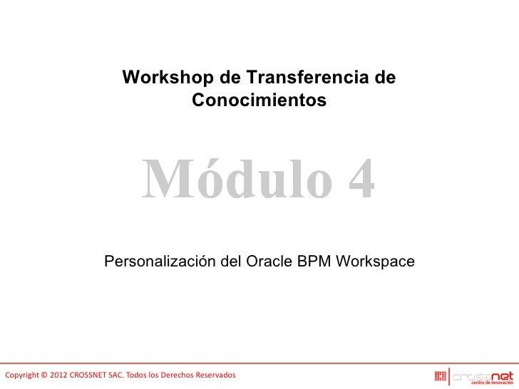 Personalización del Oracle BPM Workspace
