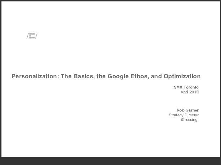 Rob Garner on Google Personalization, SMX Toronto March 2010