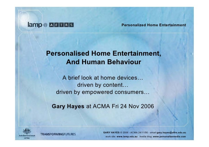Personalized Home Entertainment and Human Behaviour