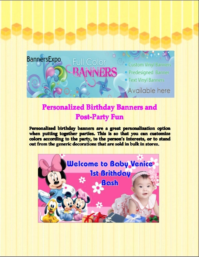 Personalized Birthday Banners and Post-Party Fun Personalized birthday banners are a great personalization option when put...