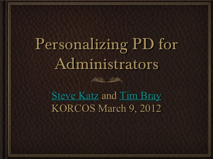 Personalizing PD for Administrators with resources