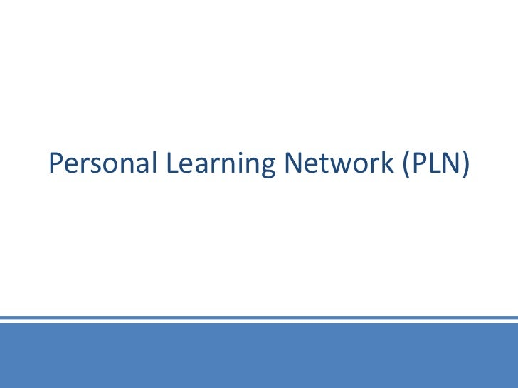 Personal Learning Network (PLN)
