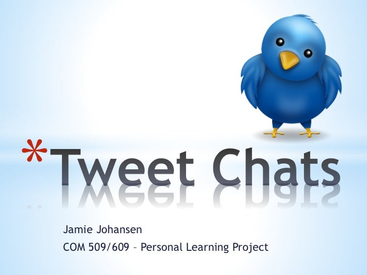 Personal learning project   tweet chats
