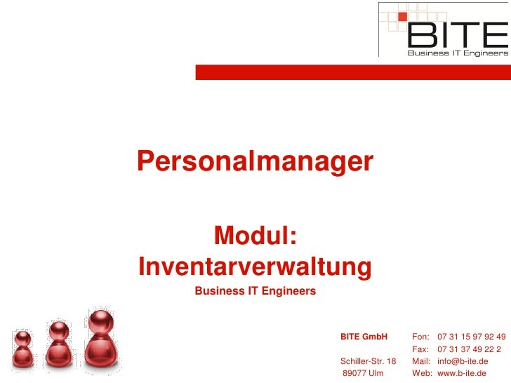 Personalmanager        Modul: Inventarverwaltung     Business IT Engineers                               BITE GmbH        ...