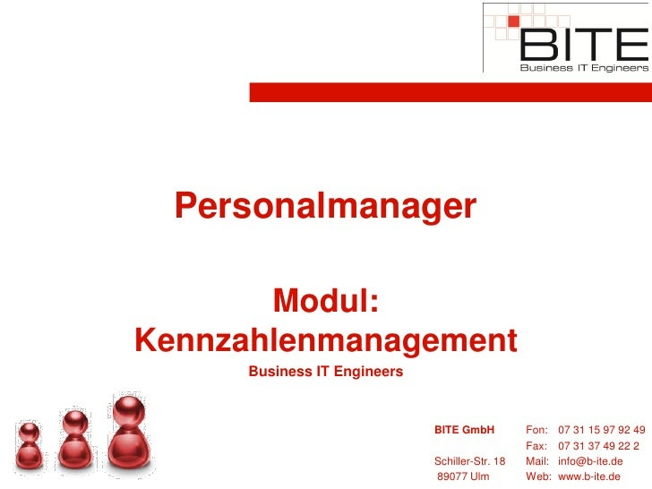 Personalmanager         Modul: Kennzahlenmanagement      Business IT Engineers                                BITE GmbH   ...