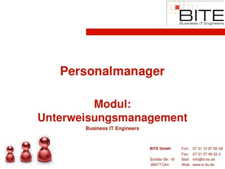 Personalmanager           Modul: Unterweisungsmanagement        Business IT Engineers                                  BIT...