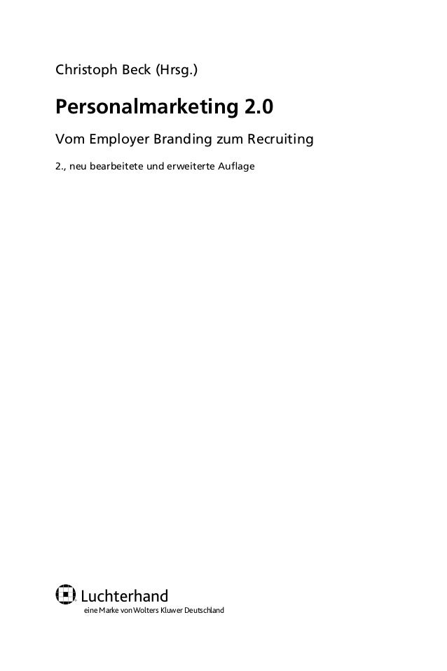 Christoph Beck (Hrsg.)                 Personalmarketing 2.0                 Vom Employer Branding zum Recruiting         ...