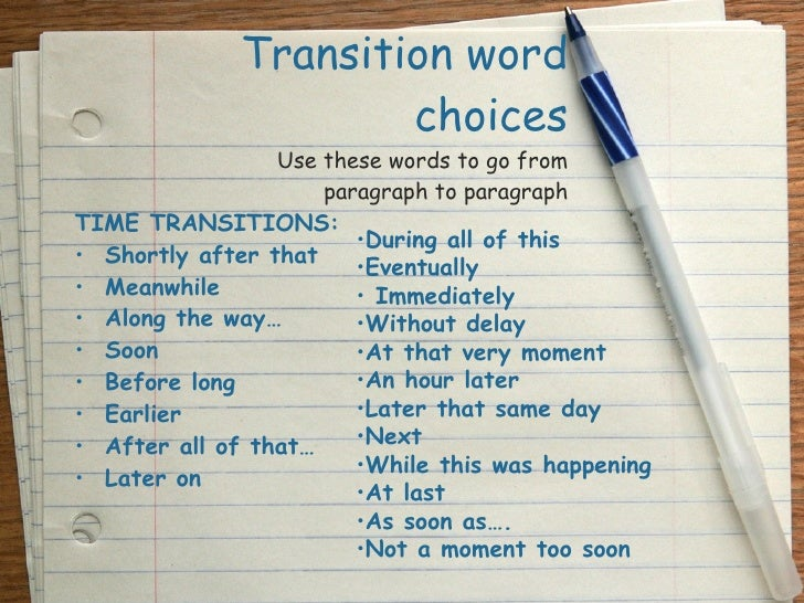 TRANSITIONS Go with the flow     Transitional words help to improve