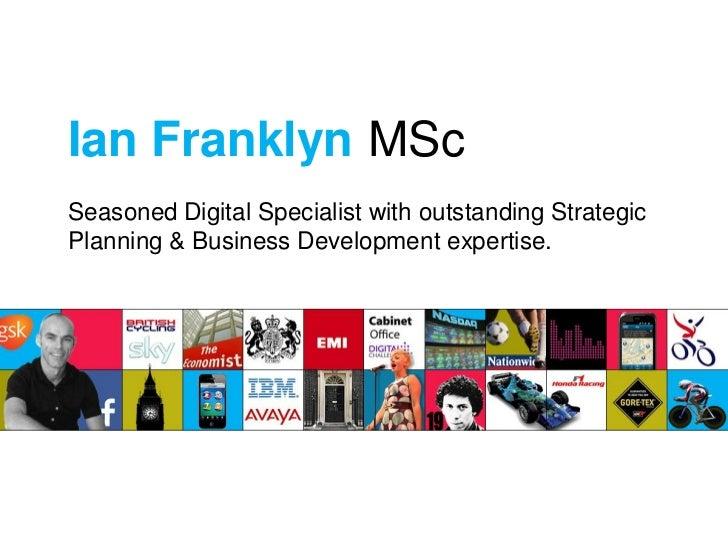 Ian Franklyn Digital Specialist