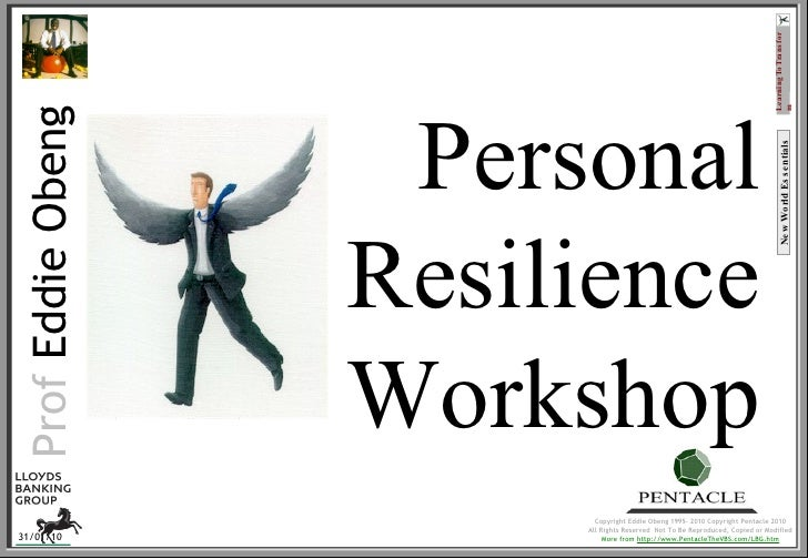 Personal Resilience Workshop New World Essentials Prof  Eddie Obeng