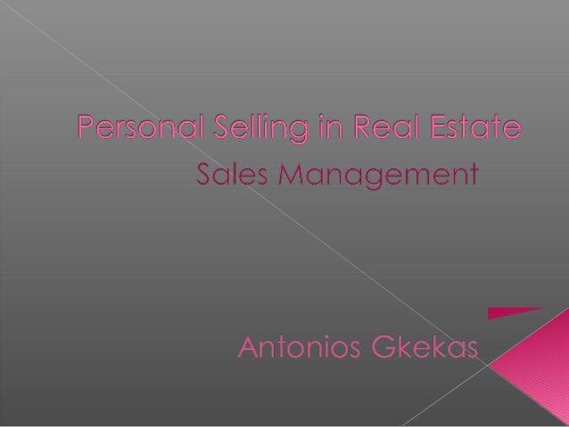    Ορισμοί-Γενικά Στοιχεία   Προσωπική Πώληση στον κλάδο    ακινήτων   Ερευνητική Προσέγγιση   Συμπεράσματα   Βιβλιογ...
