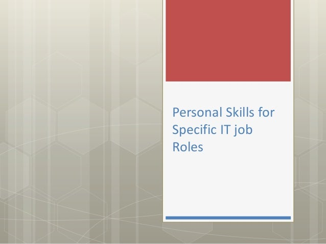 Personal Skills forSpecific IT jobRoles
