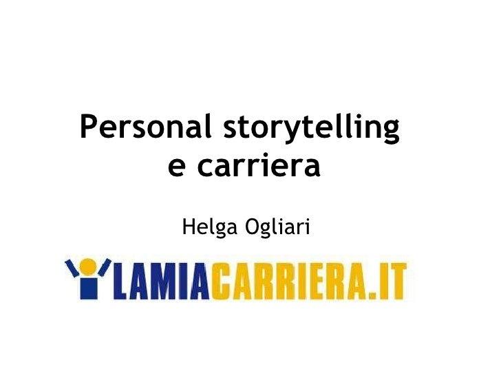 Personal storytelling  e carriera Helga Ogliari