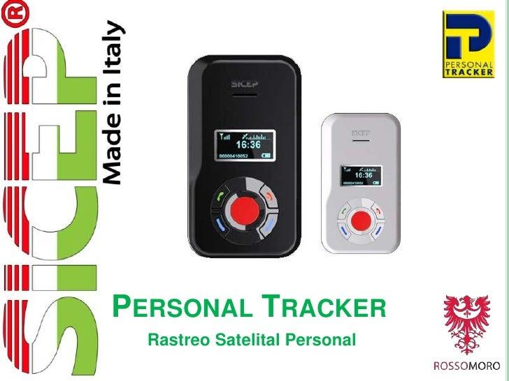 PERSONAL TRACKER  Rastreo Satelital Personal