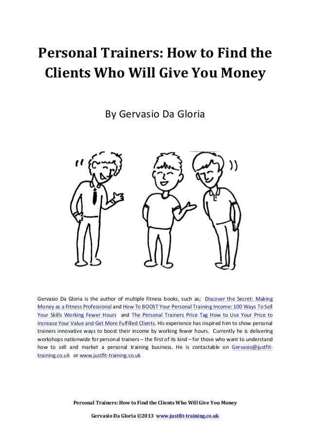 personal trainers - how to find the clients who will give you money