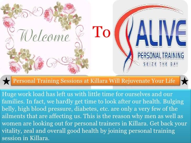 Personal Training Sessions at Killara Will Rejuvenate Your Life
