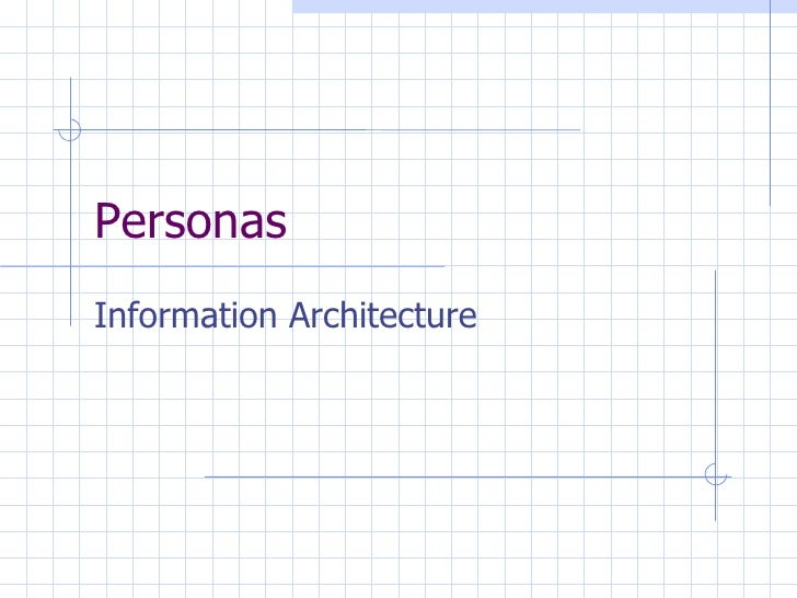 Personas Information Architecture