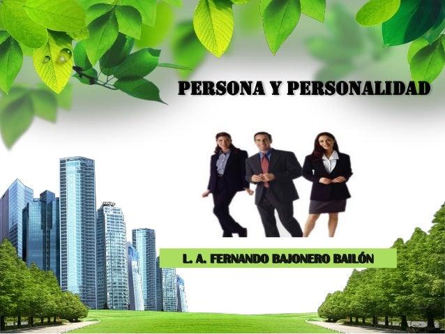 PERSONA Y PERSONALIDAD  BAJONERO 2014