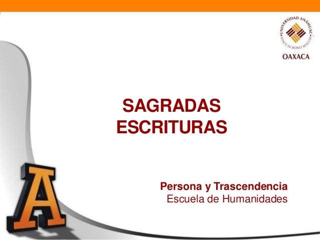 SAGRADASESCRITURAS   Persona y Trascendencia    Escuela de Humanidades