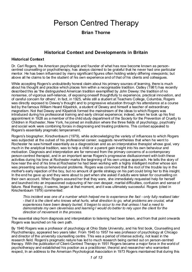 Person Centred TherapyBrian ThorneHistorical Context and Developments in BritainHistorical ContextDr. Carl Rogers, the Ame...