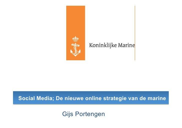 Social Media; De nieuwe online strategie van de marine                  Gijs Portengen