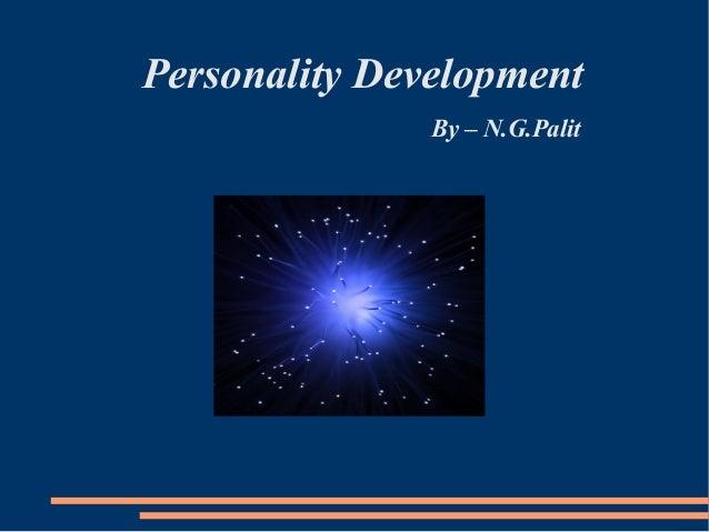 Personlaity development  by N.G. Palit
