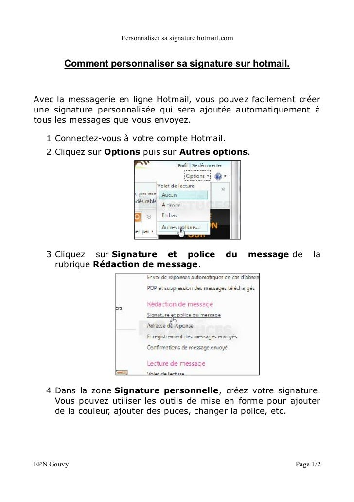 Personnaliser sa signature hotmail.com       Comment personnaliser sa signature sur hotmail.Avec la messagerie en ligne Ho...