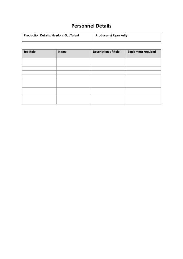 Personnel Details Production Details: Haydons Got Talent Producer(s) Ryan Kelly Job Role Name Description of Role Equipmen...