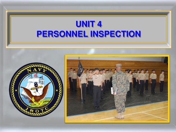 UNIT 4PERSONNEL INSPECTION