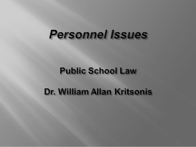 Personnel Issues - Presented by William Allan Kritsonis, PhD