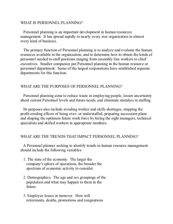 WHAT IS PERSONNEL PLANNING?  Personnel planning is an important development in human resourcesmanagement. It has spread ra...