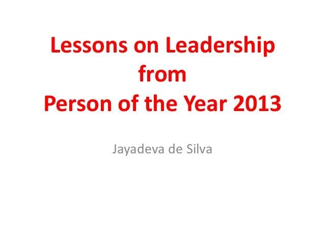 Lessons on Leadership from Person of the Year 2013 Jayadeva de Silva