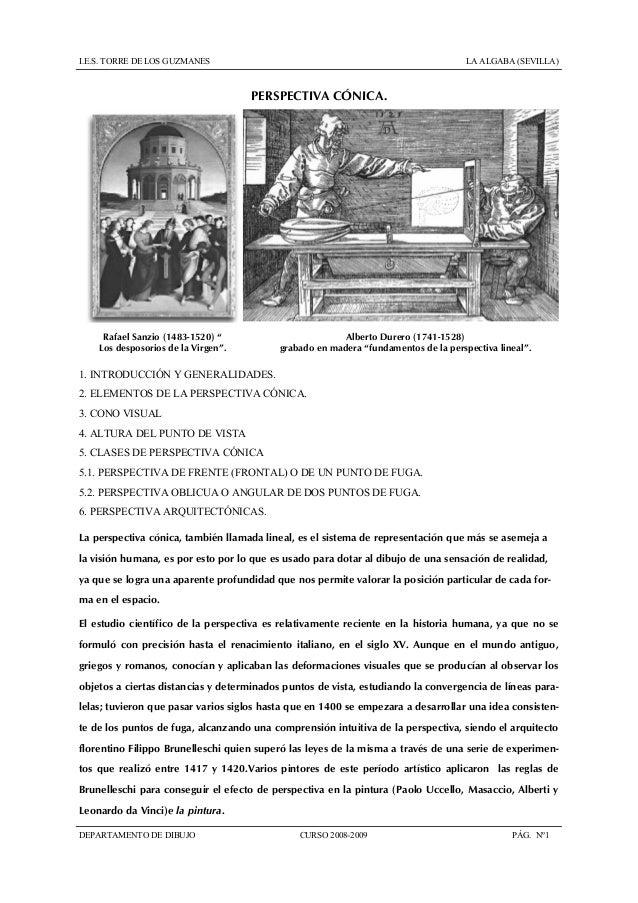 I.E.S. TORRE DE LOS GUZMANES LA ALGABA (SEVILLA) DEPARTAMENTO DE DIBUJO CURSO 2008-2009 PÁG. Nº1 PERSPECTIVA CÓNICA. Rafae...