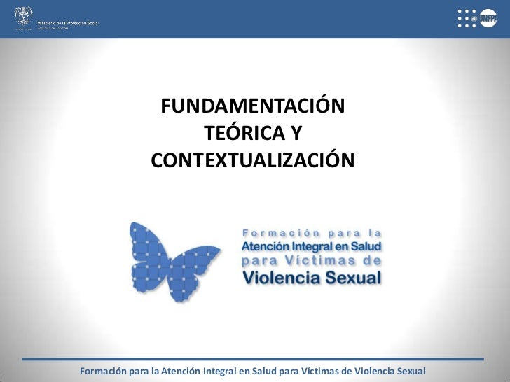 FUNDAMENTACIÓN                   TEÓRICA Y               CONTEXTUALIZACIÓNFormación para la Atención Integral en Salud par...